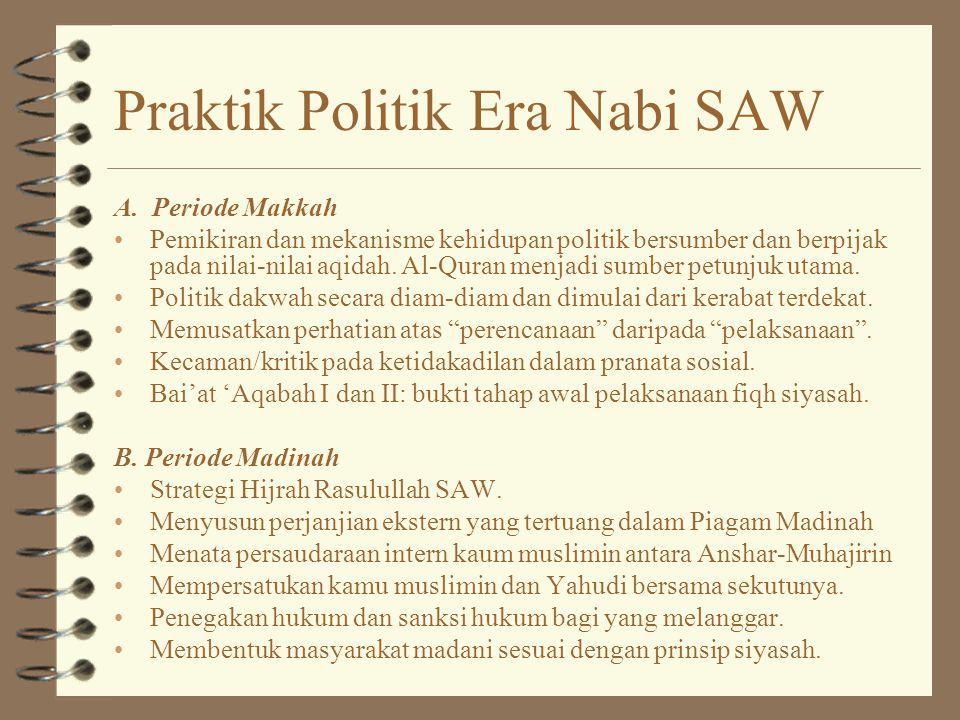 Praktik Politik Era Nabi SAW A.