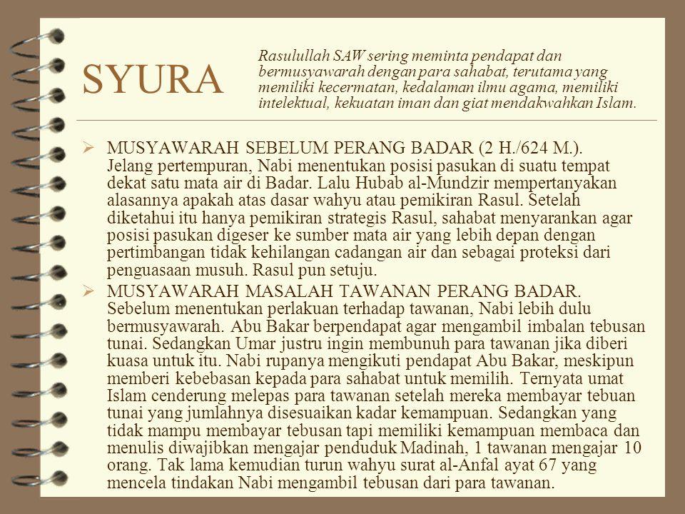 SYURA  MUSYAWARAH SEBELUM PERANG BADAR (2 H./624 M.).