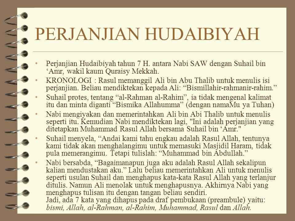 PERJANJIAN HUDAIBIYAH Perjanjian Hudaibiyah tahun 7 H.
