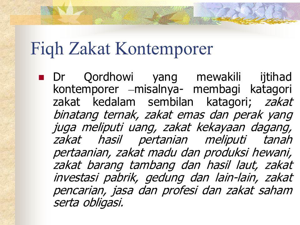 Fiqh Zakat Kontemporer Pada umumnya ulama-ulama klasik sesuai dengan nash yang ada, mengkatagorikan bahwa harta yang kena zakat adalah : binatang tern
