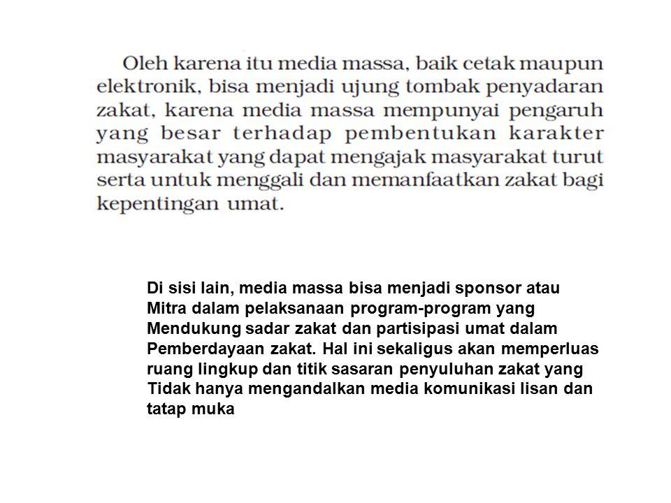 PERAN MEDIA 3 4 Ketiga, fungsi socialization.