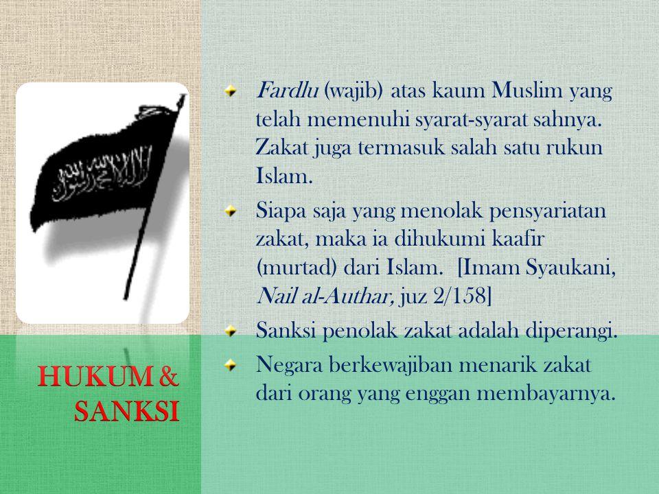 Fardlu (wajib) atas kaum Muslim yang telah memenuhi syarat-syarat sahnya. Zakat juga termasuk salah satu rukun Islam. Siapa saja yang menolak pensyari