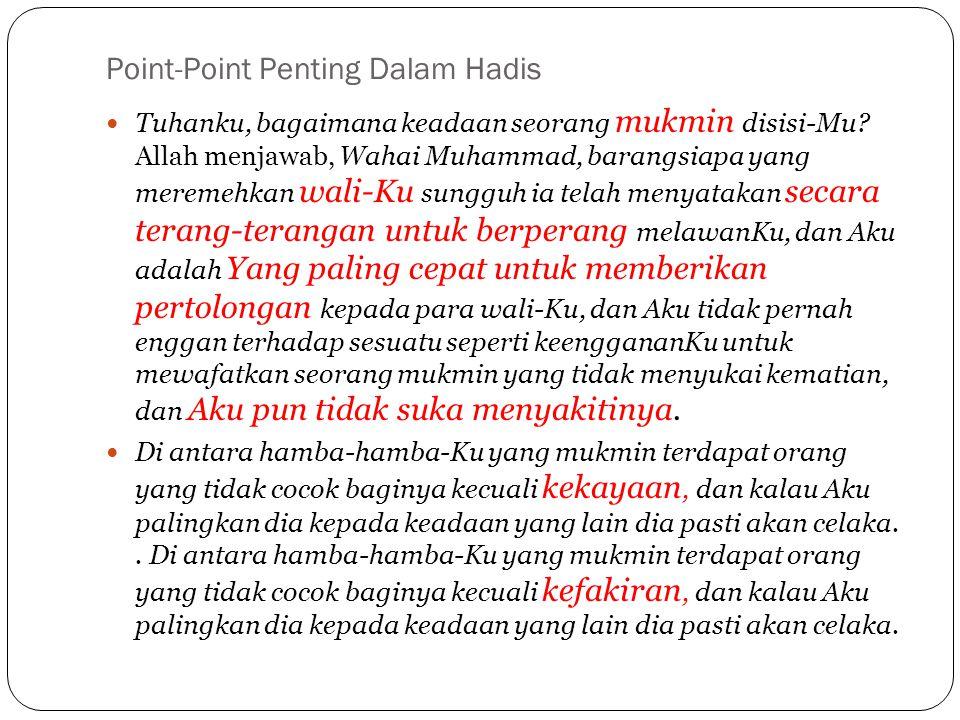 Point-Point Penting Dalam Hadis Tuhanku, bagaimana keadaan seorang mukmin disisi-Mu.