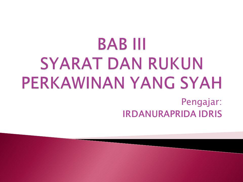 Pengajar: IRDANURAPRIDA IDRIS