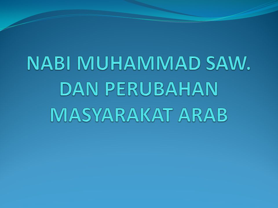  Nabi Muhammad (570-632) yang dilahirkan di Arab mempunyai pengalaman agamis yang sangat dalam pada usia 40 th.