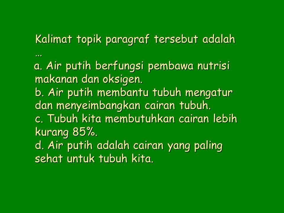 19.(1) Jumlah tunawisma di Jakarta selalu bertambah.