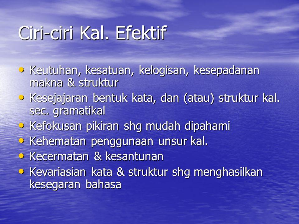 Contoh Keutuhan Saya saling memaafkan (S) Saya saling memaafkan (S) Kami saling memaafkan (B) Kami saling memaafkan (B)