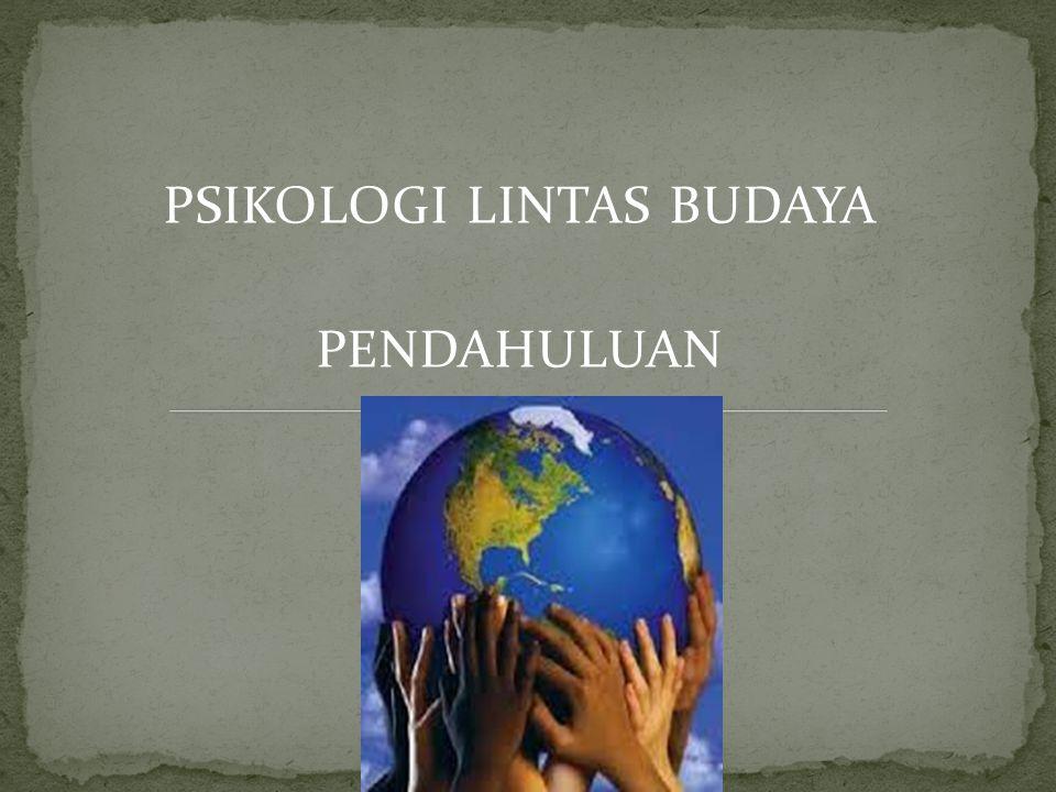 Psikologi Lintas budaya muncul karena ada rasa ketidakpuasan dari para peneliti psikologi di Barat tentang pernyataan bahwa teori psikologi yang dikembangkan dalam satu kebudayaan (Barat) bersifat universal