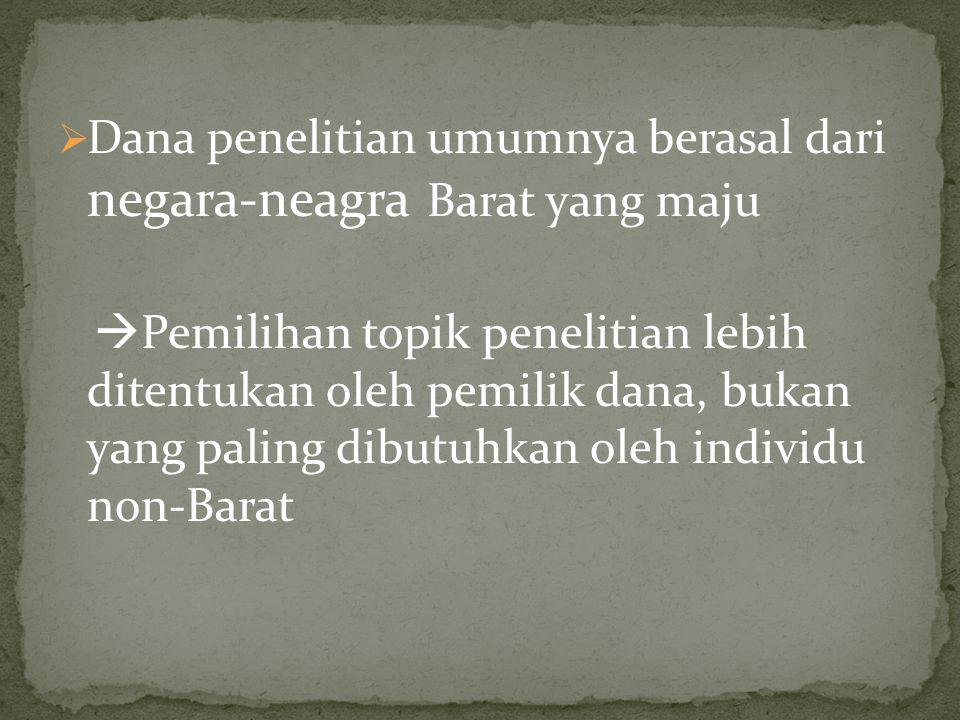 1. Adaptasi konsep dan teori Barat agar dapat diterapkan dalam konteks Indonesia
