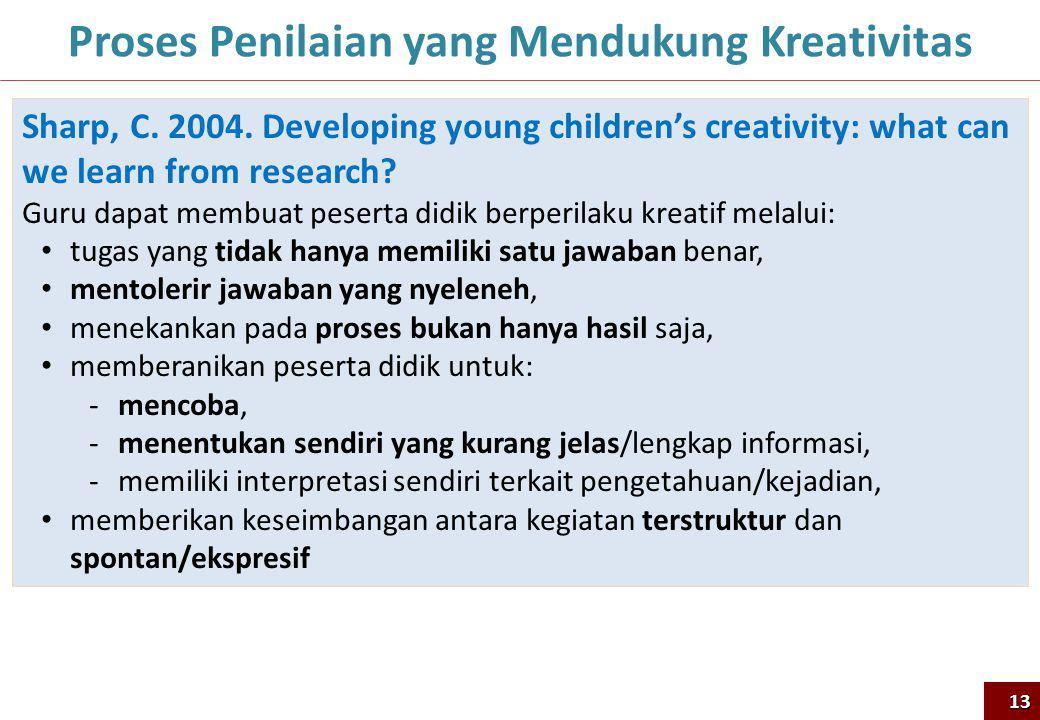 Proses Penilaian yang Mendukung Kreativitas Sharp, C.