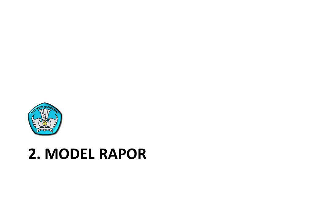 2. MODEL RAPOR