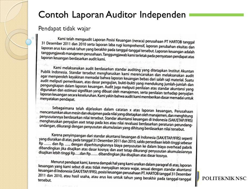 Contoh Laporan Auditor Independen POLITEKNIK NSC -`-` Pendapat tidak wajar