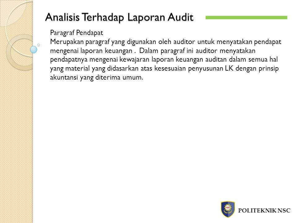 Contoh Laporan Auditor Independen POLITEKNIK NSC -`-` Laporan auditor tentang dampak memburuknya kondisi ekonomi Indonesia terhadap kelangsungan hidup entitas