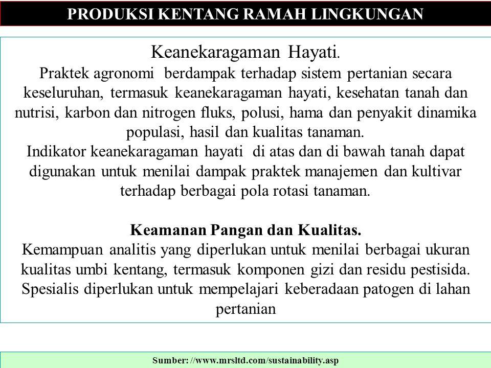 TANGKAI DAUN KENTANG: Untuk Analisis Hara Tanaman Plants Potato petioles are frequently sampled during the growing season to monitor the plant nutrient status.