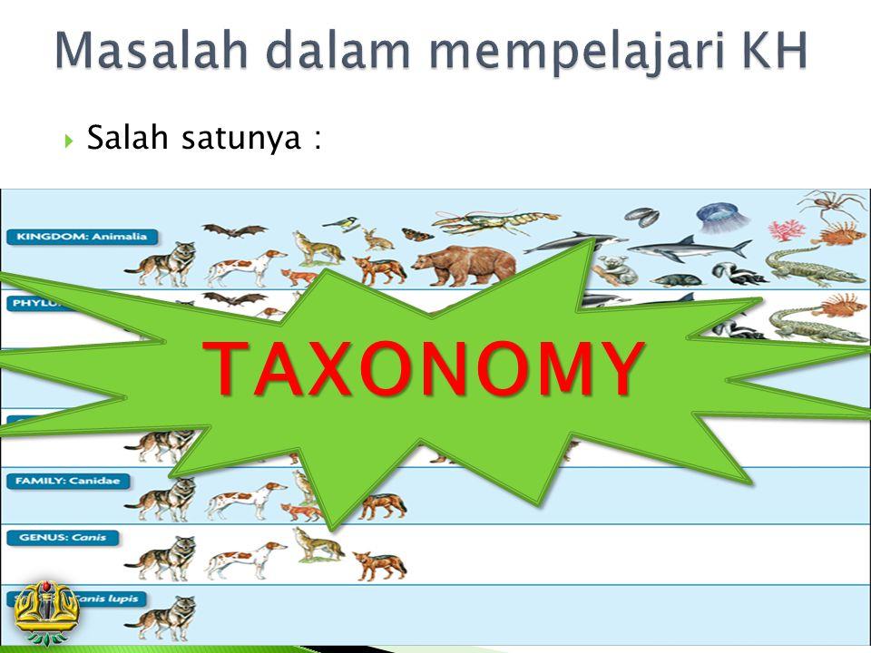  Salah satunya : TAXONOMYTAXONOMY