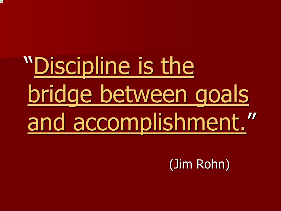 Discipline is the bridge between goals and accomplishment. Discipline is the bridge between goals and accomplishment. Discipline is the bridge between goals and accomplishment.Discipline is the bridge between goals and accomplishment.