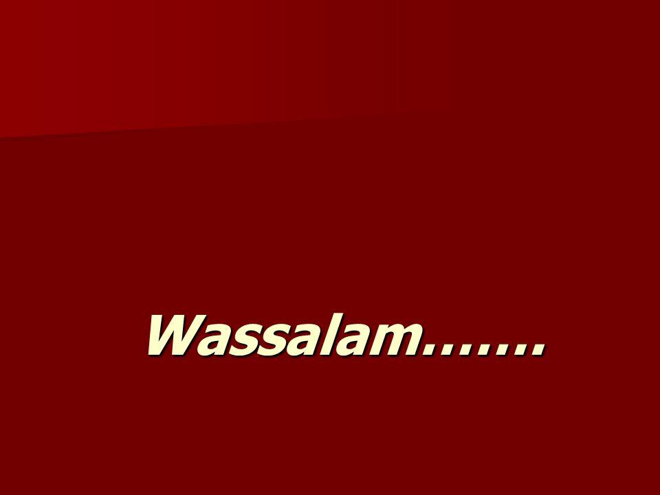 Wassalam…….