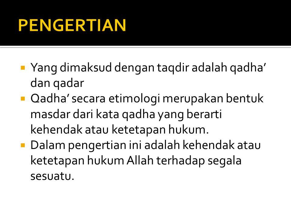  Kata hidayah dalam al-Qur'an memiliki 2 pengertian : 1.