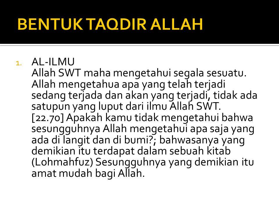 4.Mereka diberi hak ikhtiar untuk menerima dan menolak hidayah Allah SWT.