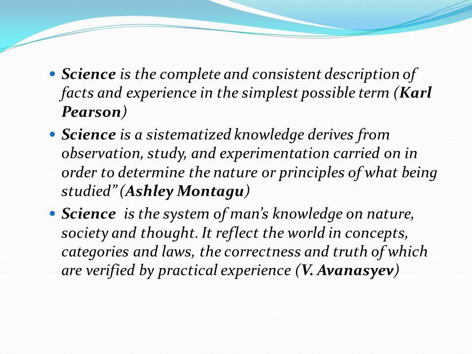 The Liang Gie Ilmu merupakan sebuah istilah umum untuk menyebutkan segenap pengetahuan ilmiah yang dipandang sebagai suatu kebulatan.