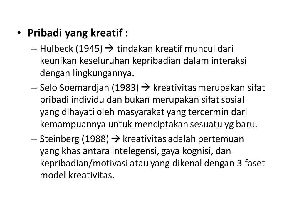 Stenberg (1988), 3 Model Faset Kreativitas Intelegensi : kemampuan verbal, pemikiran lancar, pengetahuan, perencanaan, perumusan masalah, penyusunan strategi, representasi mental dan keterampilan membuat keputusan.