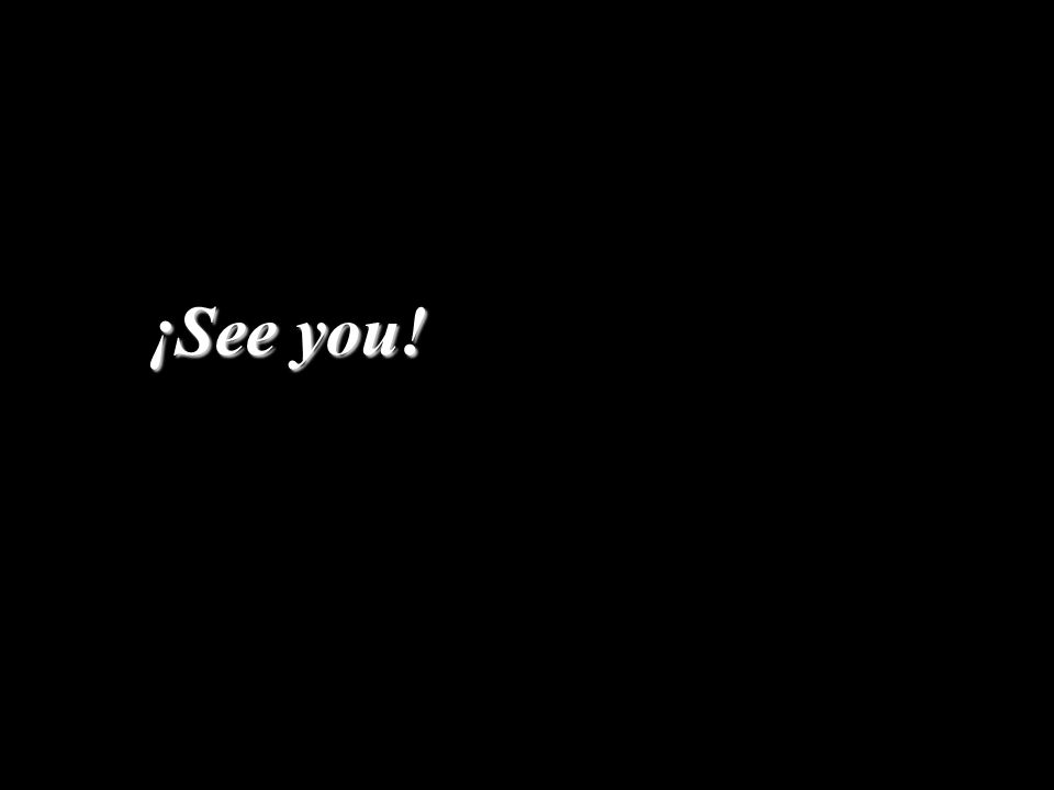 ¡See you!