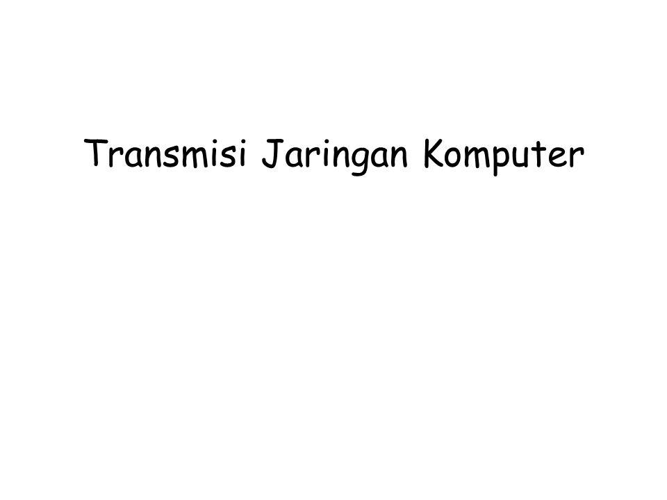 Transmisi Jaringan Komputer