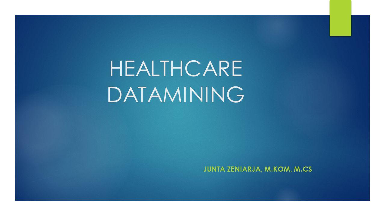 Outline 1.Pengenalan Data Mining a. Data Mining b.
