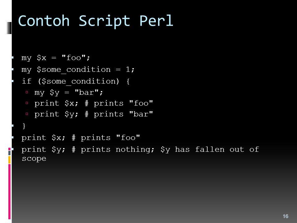 Contoh Script Perl  my $x =