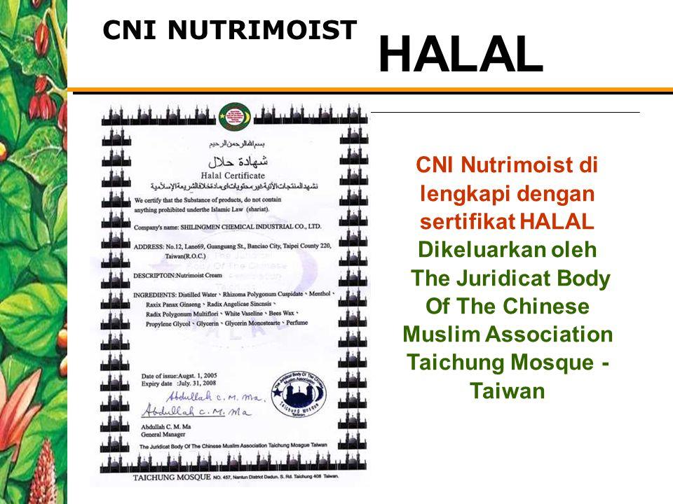 CNI NUTRIMOIST CNI Nutrimoist di lengkapi dengan sertifikat HALAL Dikeluarkan oleh The Juridicat Body Of The Chinese Muslim Association Taichung Mosqu