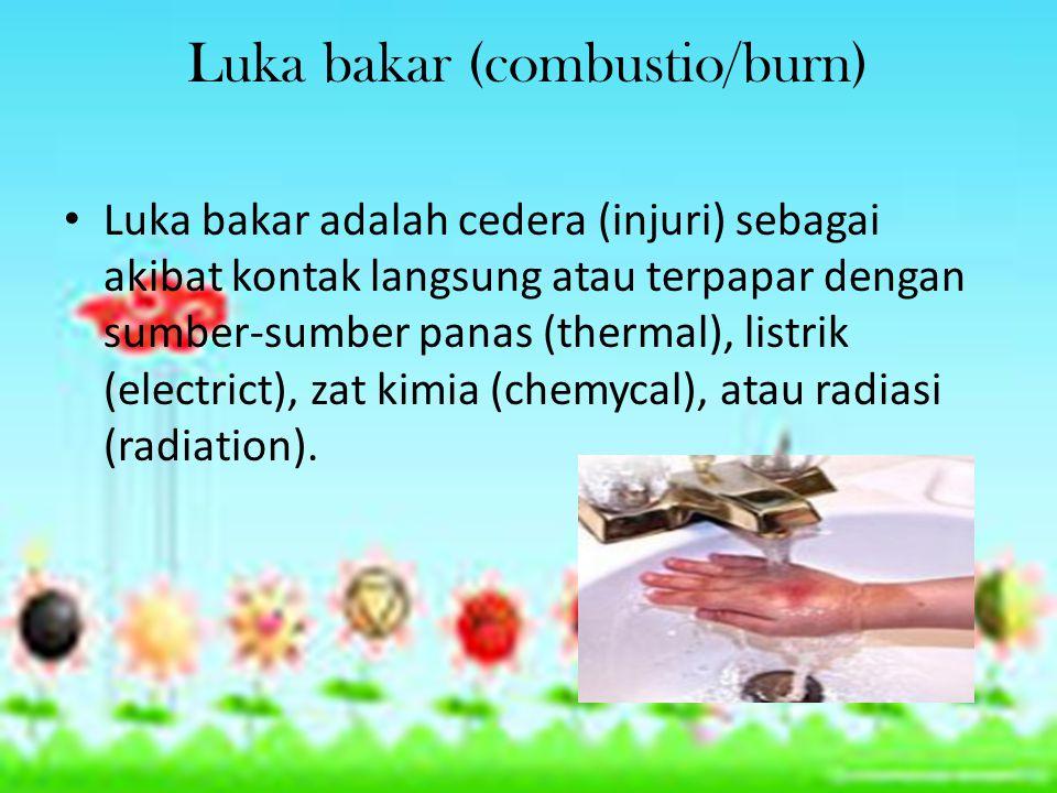 Luka bakar (combustio/burn) Luka bakar adalah cedera (injuri) sebagai akibat kontak langsung atau terpapar dengan sumber-sumber panas (thermal), listrik (electrict), zat kimia (chemycal), atau radiasi (radiation).