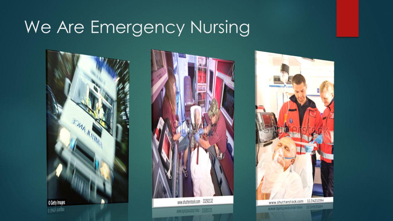 We Are Emergency Nursing