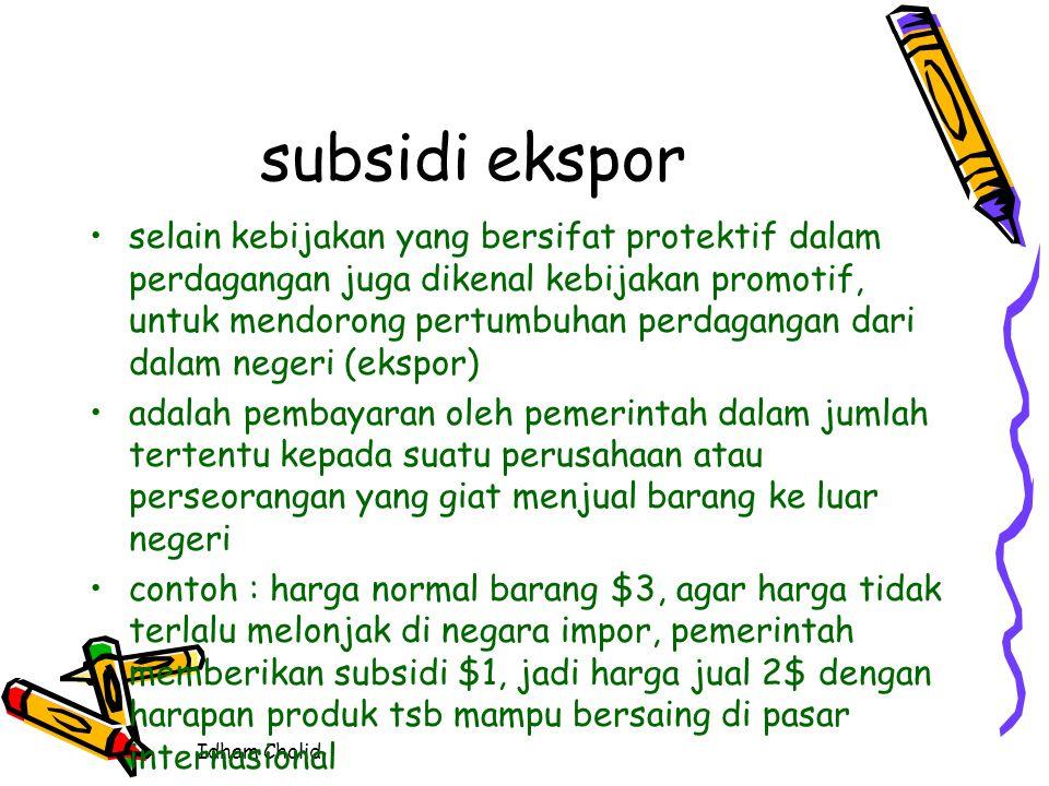 Idham Cholid instrumen kebijakan subsidi impor