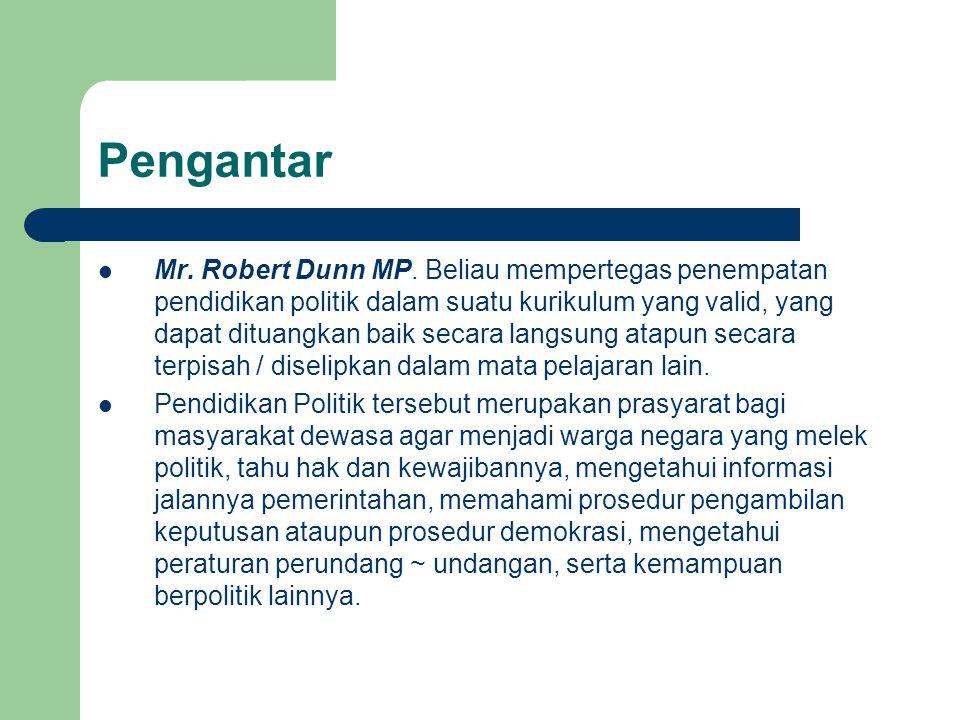 Pengantar Mr.Robert Dunn MP.