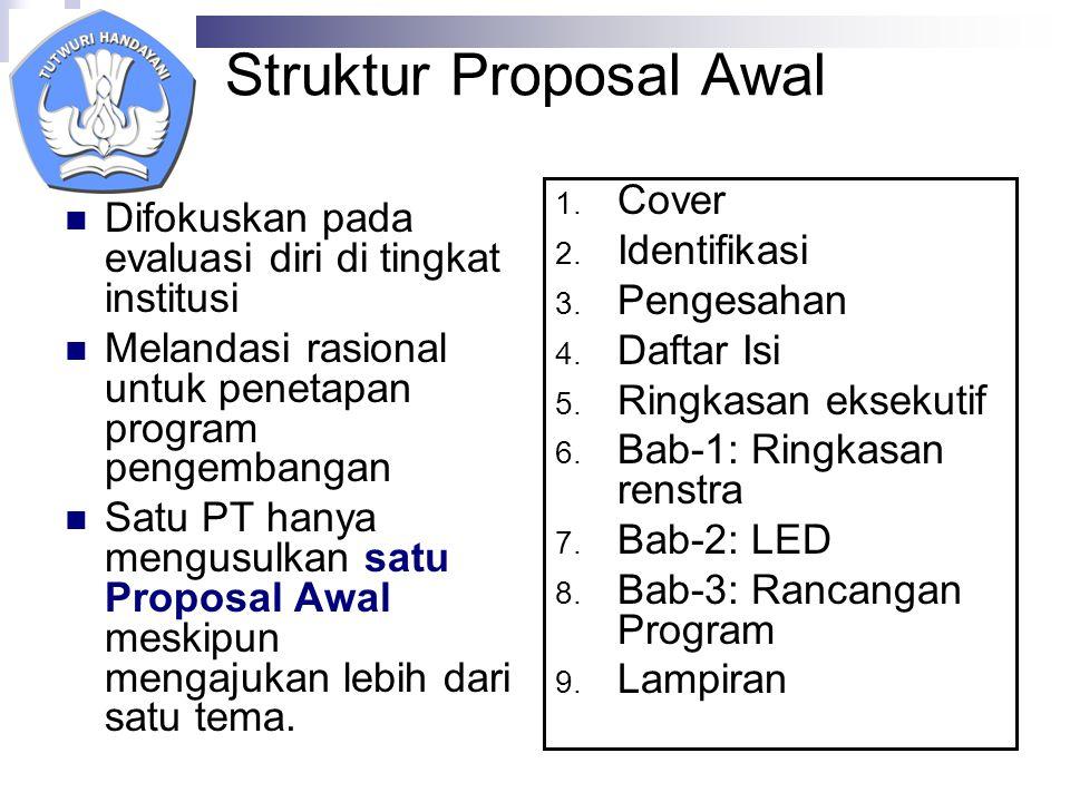 Struktur Proposal Awal 1. Cover 2. Identifikasi 3.