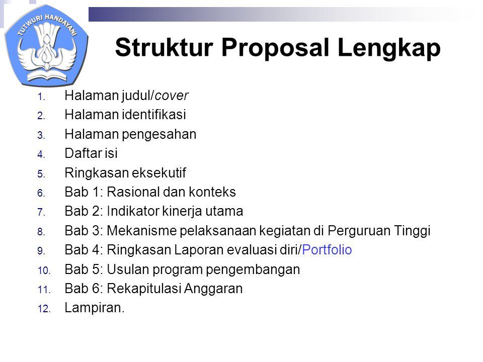 Struktur Proposal Lengkap 1. Halaman judul/cover 2.
