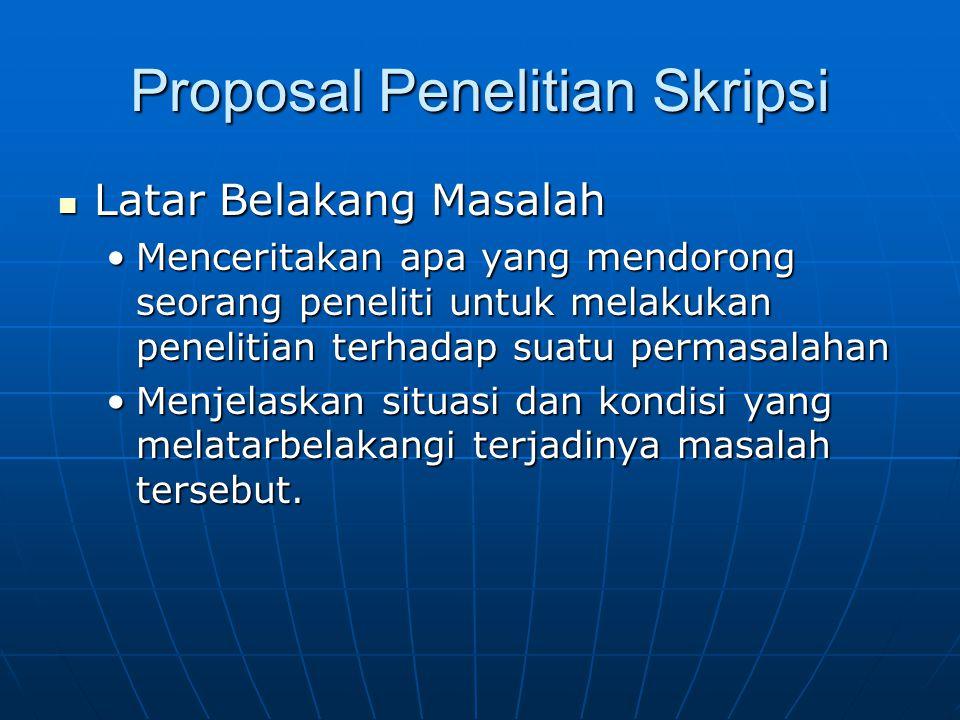Menilai Proposal Riset Proposal riset skripsi Proposal riset skripsi Dinilai oleh para dosenDinilai oleh para dosen Proposal riset yang dibiayai Proposal riset yang dibiayai Dinilai oleh suatu tim yang ditunjukDinilai oleh suatu tim yang ditunjuk