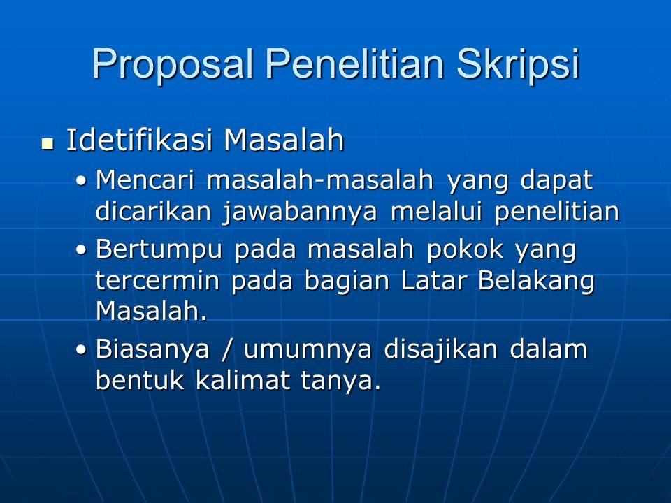 Menilai Proposal Riset Skripsi Proposal riset skripsi merupakan usulan mahasiswa kepada dosen tentang rencana karya ilmiah yang akan dilaksanakan.
