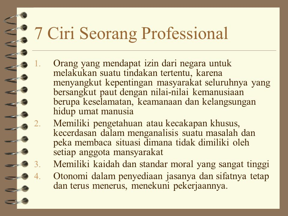 7 Ciri Seorang Professional 1.