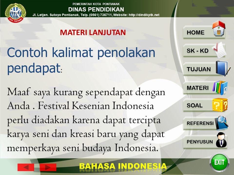 PEMERINTAH KOTA PONTIANAK DINAS PENDIDIKAN Jl. Letjen. Sutoyo Pontianak, Telp. (0561) 736711, Website: http://dindikptk.net 12 Festival Kesenian Indon