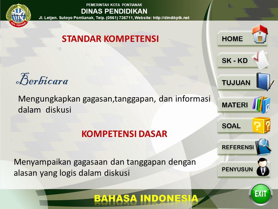 PEMERINTAH KOTA PONTIANAK DINAS PENDIDIKAN Jl. Letjen. Sutoyo Pontianak, Telp. (0561) 736711, Website: http://dindikptk.net 2 MATA PELAJARAN BAHASA IN