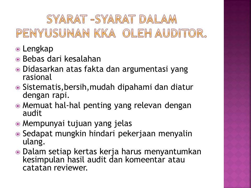 Manfaat utama dari KKA antara lain: Merupakan dasar penyusunan laporan hasil audit.