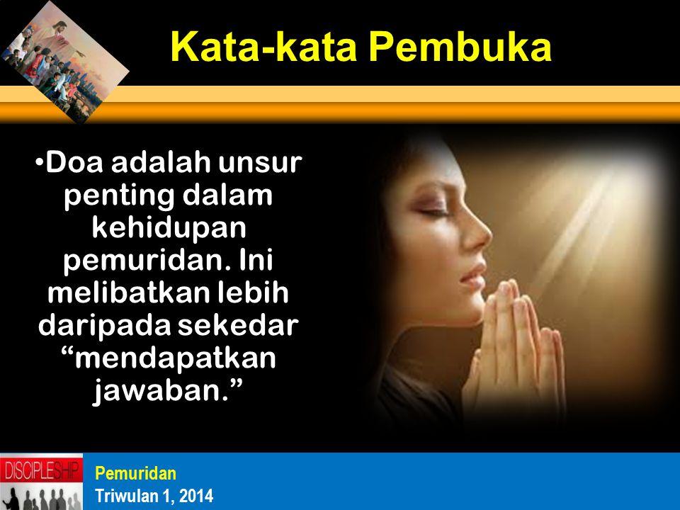 Doa adalah unsur penting dalam kehidupan pemuridan.