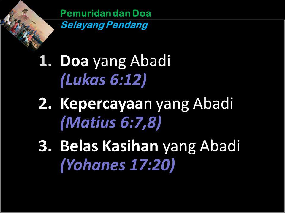 b b Understand the purposes of marriageA Pemuridan dan Doa Selayang Pandang Pemuridan dan Doa Selayang Pandang 1.