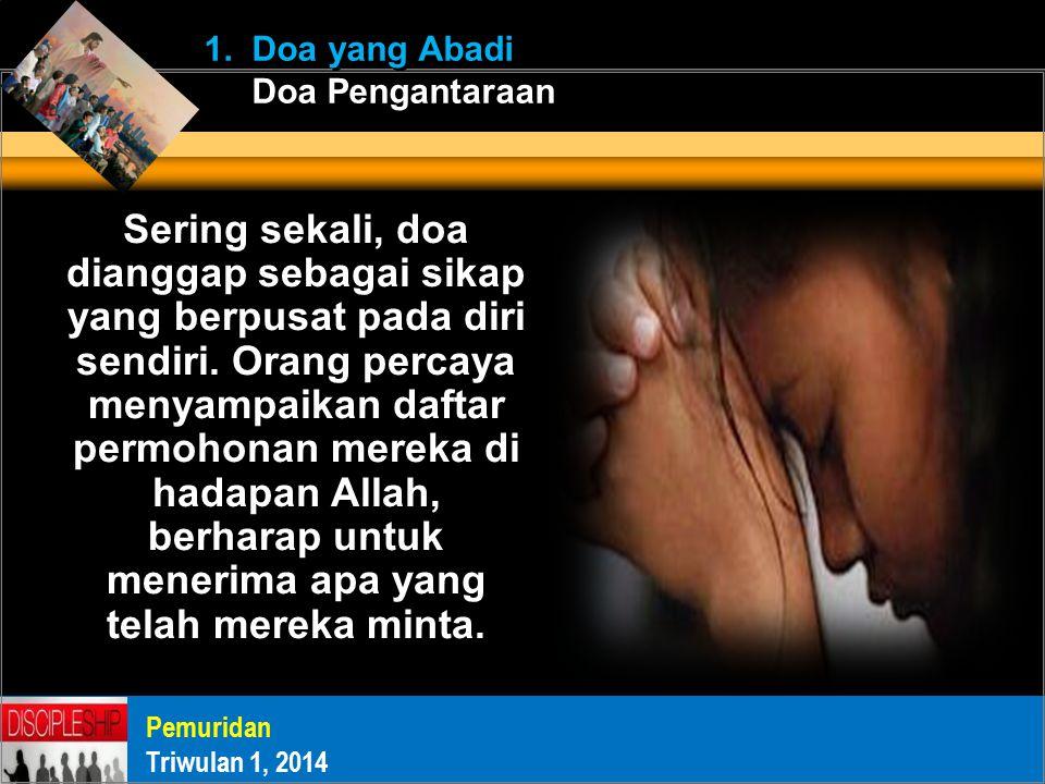 Sering sekali, doa dianggap sebagai sikap yang berpusat pada diri sendiri.