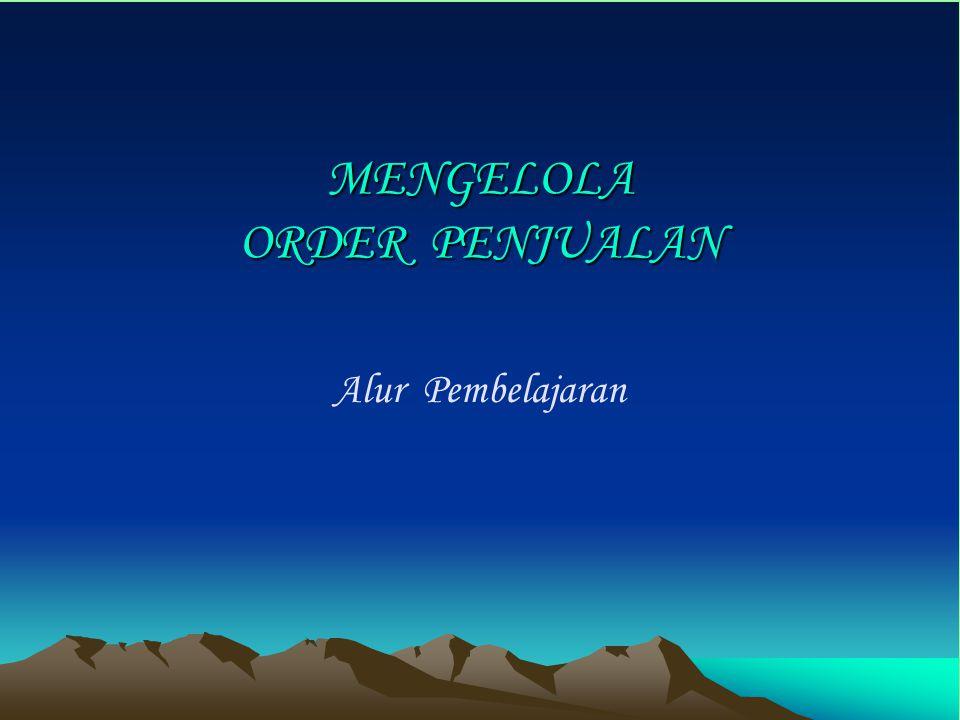 Saurat Order Penjualan memuat informasi mengenai : 1.