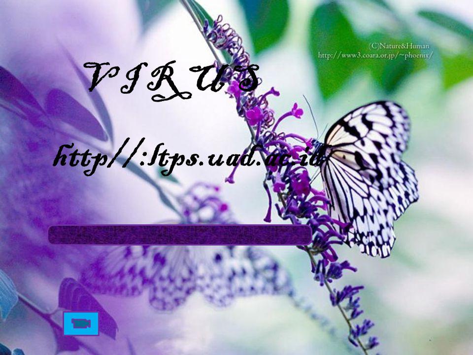 V I R U S http//:ltps.uad.ac.id