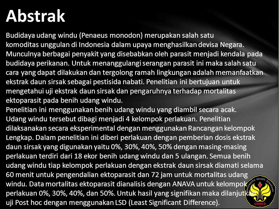 Abstrak Budidaya udang windu (Penaeus monodon) merupakan salah satu komoditas unggulan di Indonesia dalam upaya menghasilkan devisa Negara. Munculnya