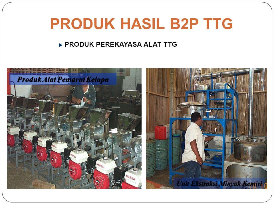 PRODUK PEREKAYASA ALAT TTG Press Minyak Kelapa Penggoreng Vacuum PRODUK HASIL B2P TTG