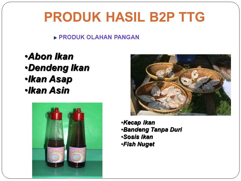 PRODUK HASIL B2P TTG PRODUK OLAHAN PANGAN Jus Jambu Jus Sirsak Jus Nanas Jus Mengkudu Jus (Jambu,Sirsak,Nanas) Jus Mengkudu